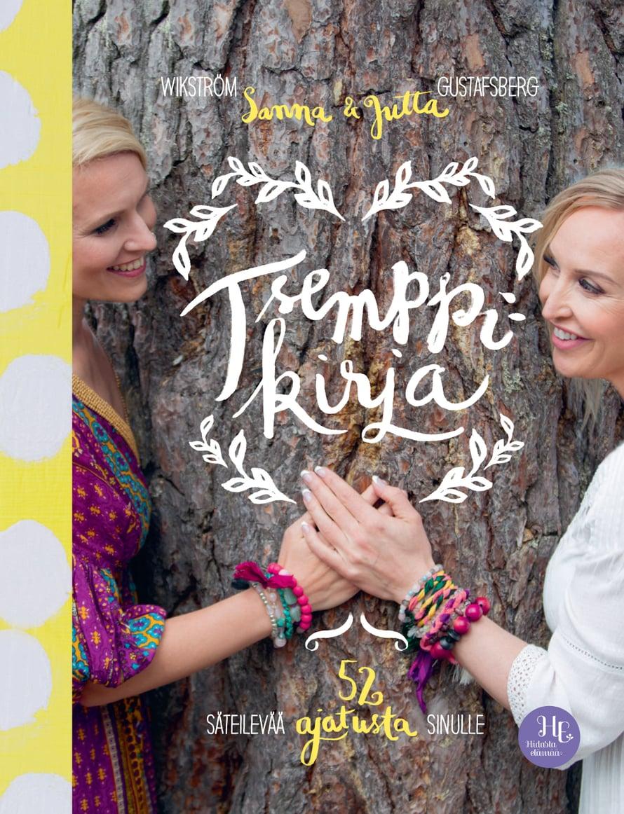 Sanna Wikströmin ja Jutta Gustafsbergin Tsemppikirja - 52 säteilevää ajatusta sinulle (Otava 2018) lupaa olla kuin ystävä, joka muistuttaa elämän valoisammasta puolesta. Sen tavoitteena on kannustaa ja antaa voimaa niinä hetkinä, kun oma usko on vähällä loppua.